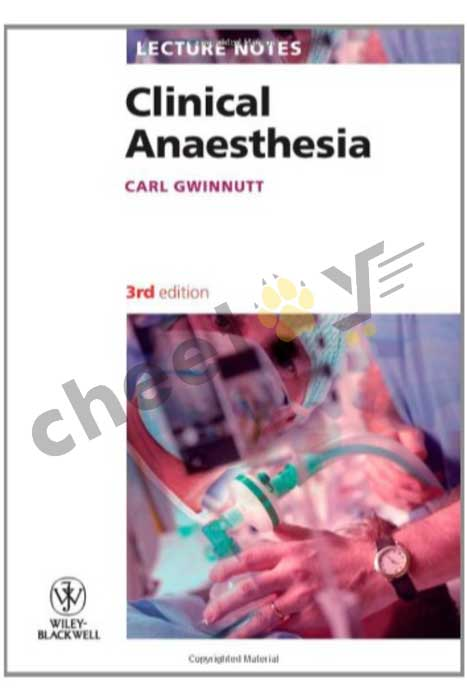 Clinical Anaesthesia Lecture Notes 3/E (Pb)