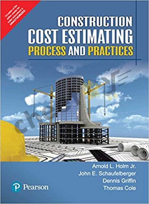 Construction Cost Estimating Process And Practices (Pb)