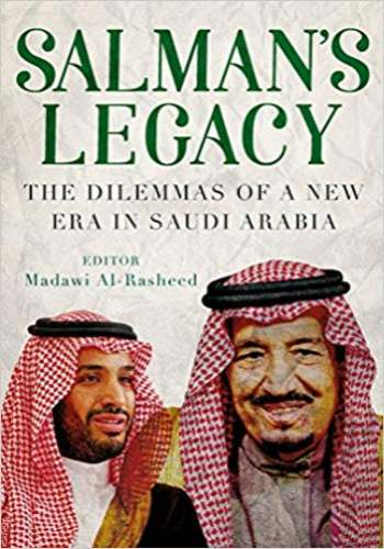 Salman's Legacy The Dilemmas Of A New Era In Saudi Arabia